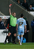 Photo: Steve Bond/Sportsbeat Images.<br />Coventry City v West Bromwich Albion. Coca Cola Championship. 12/11/2007. Ref Phil Dowd shows Michael Mifsud a straight red card