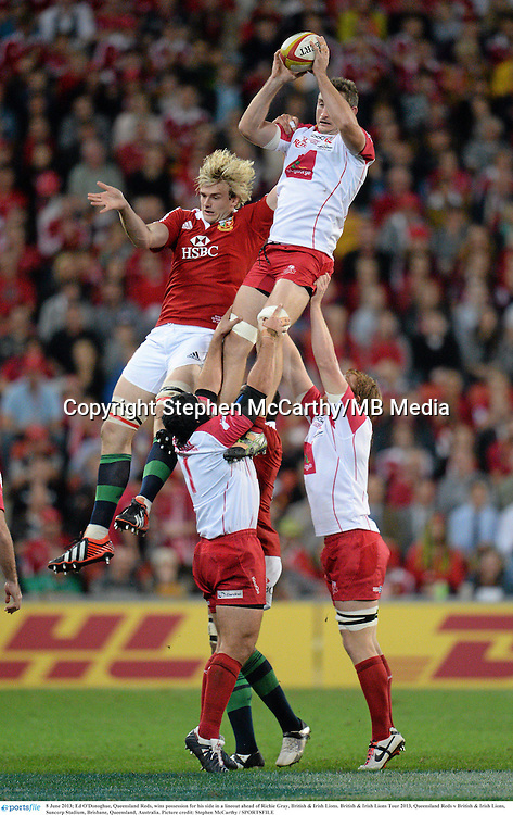 8 June 2013; Ed O'Donoghue, Queensland Reds, wins possession for his side in a lineout ahead of Richie Gray, British & Irish Lions. British & Irish Lions Tour 2013, Queensland Reds v British & Irish Lions, Suncorp Stadium, Brisbane, Queensland, Australia. Picture credit: Stephen McCarthy / SPORTSFILE