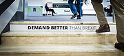 Liberal Democrats Autumn Conference in Brighton, East Sussex 15th September 2018 <br /> <br /> Demand Better Than Brexit signage on the stairs of the conference centre <br /> <br /> <br /> Photograph by Elliott Franks