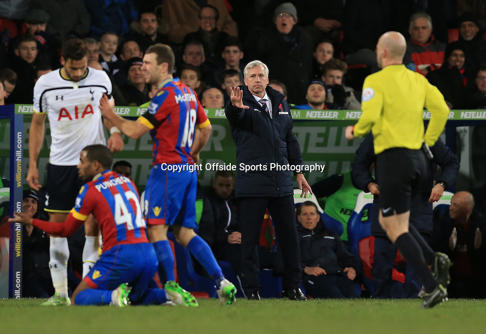 10 January 2015 - Barclays Premier League - Crystal Palace v Tottenham Hotspur - Alan Pardew manager of Crystal Palace reacts as Nacer Chadli of Tottenham Hotspur clashes with Jason Puncheon of Crystal Palace  - Photo: Marc Atkins / Offside.
