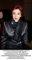Wealthy Greek MRS PANAGIOTIS LEMOS, at a party in London on 22nd January 2004.PPZ 148