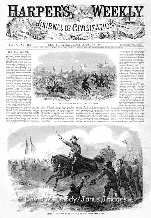 Civil War: The Battle of Five Forks, Virginia (near Richmond and Petersburg) One of the Final battles of the war, just before Lee's surrender at Appomattox.