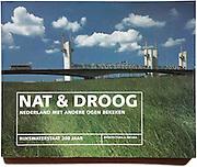 Nat &amp; Droog, cover.<br /> <br /> 200 jaar Rijkswaterstaat, uigever Architectura et Natura.