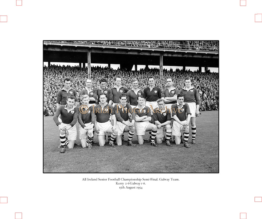 Neg No:.573/7856-7864...15081954AISFCSF...15.08.1954, 08.15.1954, 15th August 1954...All Ireland Senior Football Championship - Semi-Final..Kerry.2-6.Galway.1-6...Galway Team.
