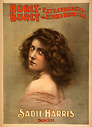 "Created and ""copyright 1899, Courier Litho. Co., Buffalo, N.Y."" Actress; dancer; performer Caption: Sadie Harris, dancer."