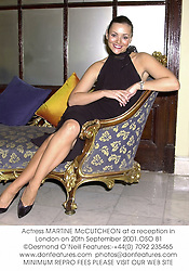 Actress MARTINE McCUTCHEON at a reception in London on 20th September 2001.OSO 81