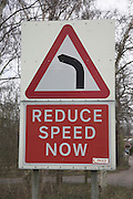 Reduce Speed Now bend ahead