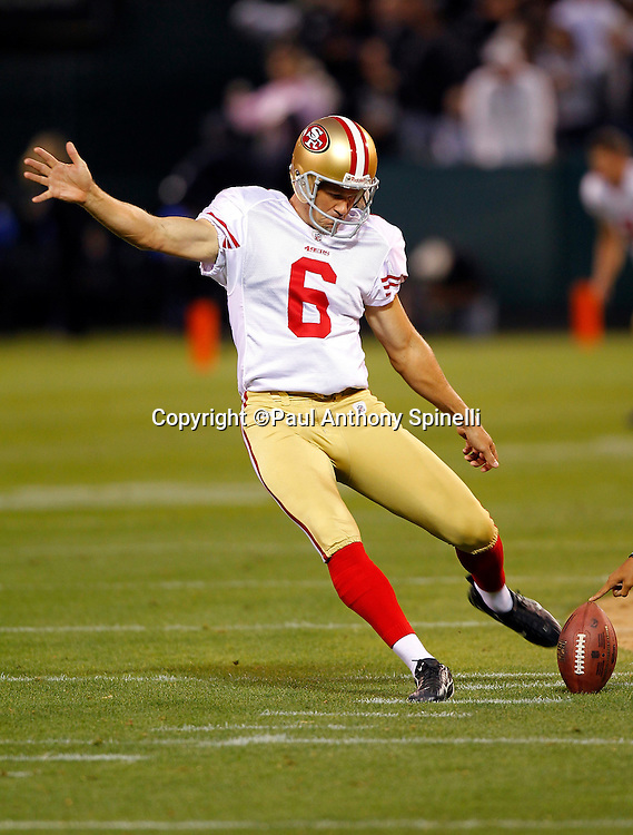 San Francisco 49ers kicker Joe Nedney (6) boots a practice kick during the NFL preseason week 3 football game against the Oakland Raiders on Saturday, August 28, 2010 in Oakland, California. The 49ers won the game 28-24. (©Paul Anthony Spinelli)