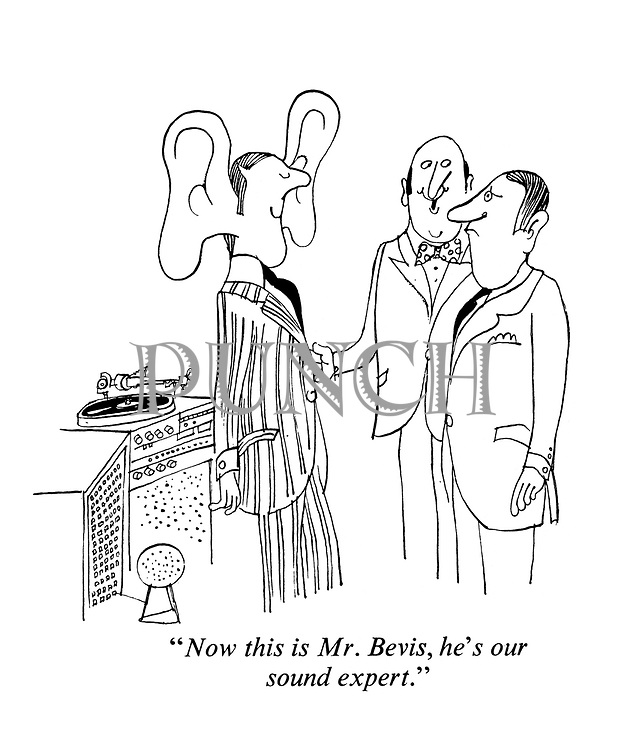 """""""Now this is Mr Bevis, he's our sound expert."""""""