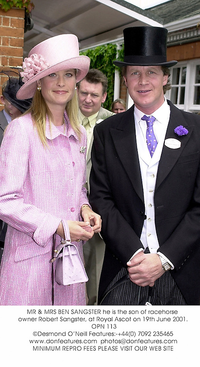 MR & MRS BEN SANGSTER he is the son of racehorse owner Robert Sangster, at Royal Ascot on 19th June 2001. 	OPN 113