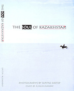 THE SOUL of KAZAKHSTAN