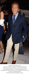 Designer VALENTINO, at a party in London on 20th October 2003.PNP 333