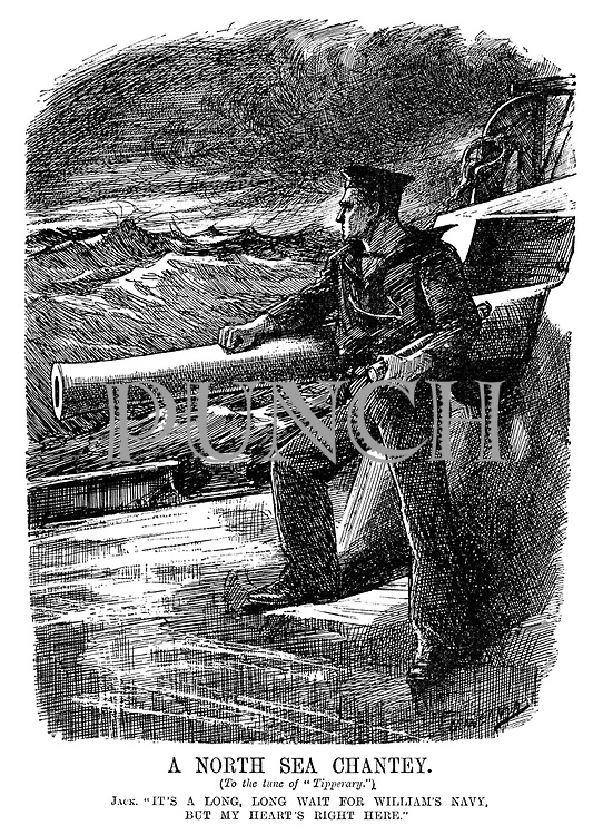 "A North Sea Chantey. (To the tune of ""Tipperary."") Jack. ""It's a long, long wait for William's navy. But my heart's right here."" (a British sailor stands on deck resting on a battleship gun in stormy seas during WW1)"