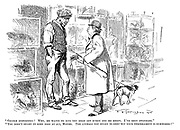 """""""Gentle disposition! Why, he wants to bite the head off every dog he meets. I've been swindled."""" """"You didn't ought to keep dogs at all, mister. The animals you ought to keep wiv your temperament is silkworms!"""""""