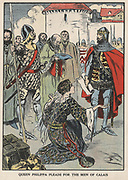 Queen Philippa pleading with her husband, Edward III of England, for the lives of Burghers of Calais after siege of the city, 1346. Incident in Hundred Years War between England and France. Early 20th century illustration