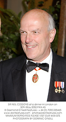 SIR NEIL COSSONS at a dinner in London on 30th May 2002.	PAN 43