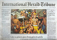 "THE INTERNATIONAL HERALD TRIBUNE. A1.  ""Life in prison goes from grim to grisly"" by Randy Archibold. March 14, 2012."