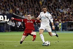 (L-R) Andy Robertson of Liverpool FC, Cristiano Ronaldo of Real Madrid during the UEFA Champions League final between Real Madrid and Liverpool on May 26, 2018 at NSC Olimpiyskiy Stadium in Kyiv, Ukraine