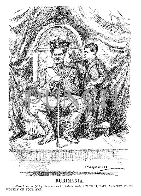 "Rurimania. Ex-King Michael (fixing the crown on his father's head). ""Take it papa, and try to be worthy of your son!"" (an InterWar cartoon shows Michael I of Romania giving the crown to his father Carol II)"