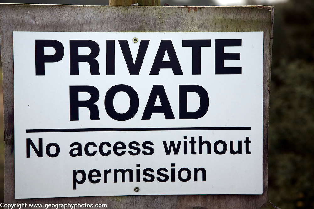 Private Road No access without permission sign