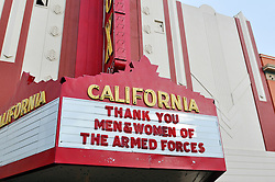 The Fox Theater's marquee on South Main Street says it all during Monday's 3rd Annual Monterey County Veterans Parade in Salinas.