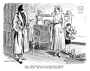 """Nurse. """"He's not been at all good to-day, ma'am."""" Modern mother. """"Ah, but has he been interesting?"""""""