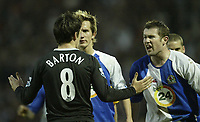 Photo: Aidan Ellis.<br /> Blackburn Rovers v Manchester City. The FA Cup. 11/03/2007.<br /> Tempers fray near the end of the game with City's Joey Barton and Rovers Brett Emerton