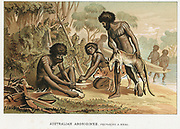 Australian natives preparing meal from animal they have hunted. Man on left makes fire by blister method. Chromolithograph c1895