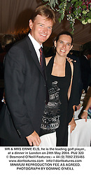MR & MRS ERNIE ELS, he is the leading golf player., at a dinner in London on 24th May 2004.PUJ 323