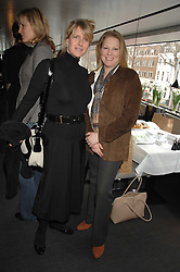 Left to right, FIONA GOLFAR wife of actor Robert Fox and VISCOUNTESS GORMANSTON at a lunch to celebrate the launch of the Top Tips for Girls website (toptips.com) founded by Kate Reardon held at Armani, Brompton Road, London on 5th March 2007.<br />