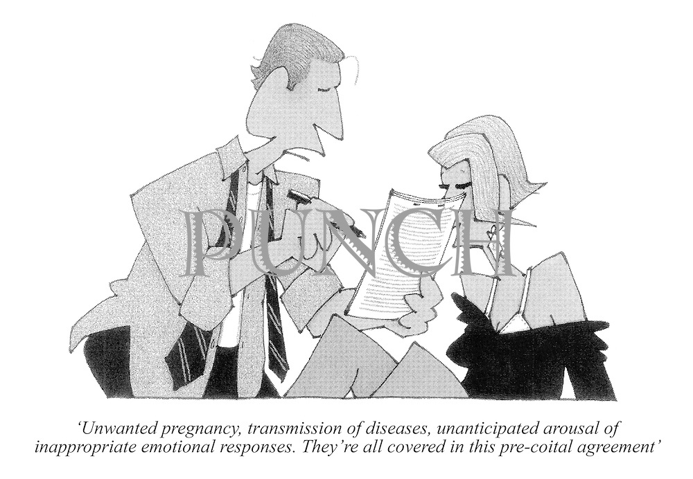 'Unwanted pregnancy, transmission of diseases, unanticipated arousal of inappropriate emotional responses. They're all covered in this pre-coital agreement'