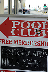 Brighton, UK. 29/04/2011. The Royal Wedding of HRH Prince William to Kate Middleton. Congratulatory sign outside a pool club in West Street Brighton. Photo credit should read: Peter Webb/LNP. Please see special instructions for licensing information. © under license to London News Pictures