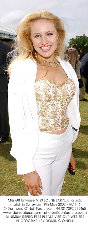 Miss GB Universe MISS LOUISE LAKIN, at a polo match in Surrey on 19th May 2002.PAC 146
