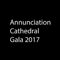 Annunciation Cathedral Gala 2017