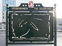 Velkommen til Ålesund - turistinformasjon ROBEK-style.<br /> Foto: Svein Ove Ekornesvåg