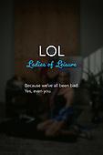 Ladies of Leisure (LOL)
