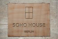 2011, BERLIN/GERMANY:<br /> Schild am Eingang, Soho House Berlin, Privat Member Club, Torstrasse<br /> IMAGE: 20120104-01-057