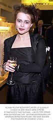 Actress HELENA BONHAM-CARTER, at a party in London on 20th March 2002.		OYM 84