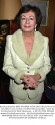 Book publisher MRS TATIANA VON SAXE WILSON at a reception in London on 8th February 2001.OLD 36