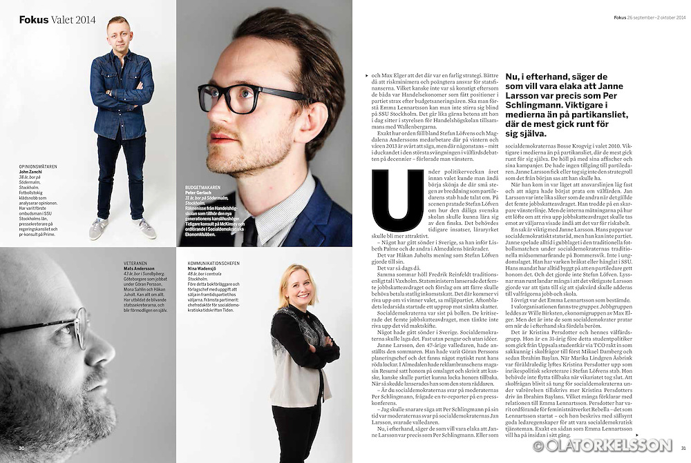 Tear-sheets from Fokus magazine. Reportage about the people in the Social Democratic Party during the election year 2014.<br /> Photos by Ola Torkelsson &copy;