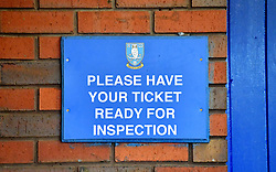 A general view of a sign at Hillsborough home of Sheffield Wednesday