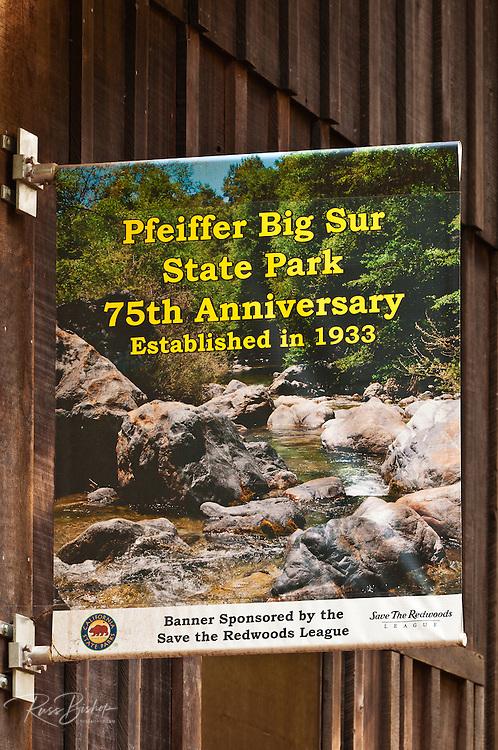 Commemorative banner, Pfeiffer Big Sur State Park, Big Sur, California