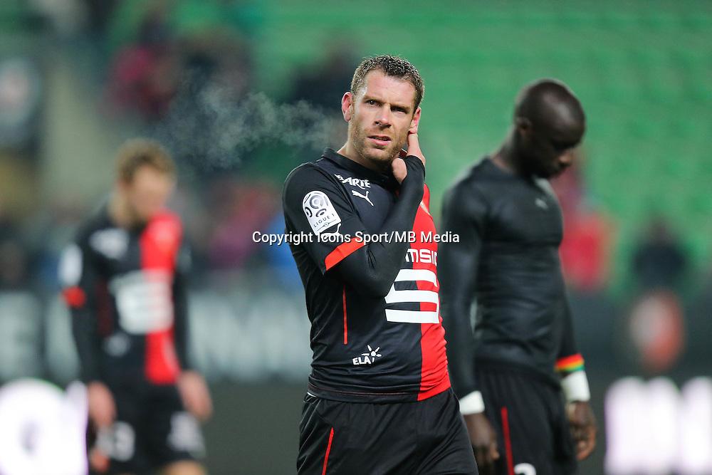 Deception Sylvain ARMAND - 06.12.2014 - Rennes / Montpellier - 17eme journee de Ligue 1 -<br />Photo : Vincent Michel / Icon Sport