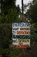 Anti-fracking sign in the village of Wharles, close to the proposed site at Roseacre Wood, Lancashire where fracking firm Cuadrilla has been given permission to undertake construction and testing for shale gas extraction. On 6th October, 2016 UK Government's Communities secretary, Sajid Javid, accepted an appeal from Cuadrilla against an earlier decision to turn down their plans to frack on sites on the Fylde coast.