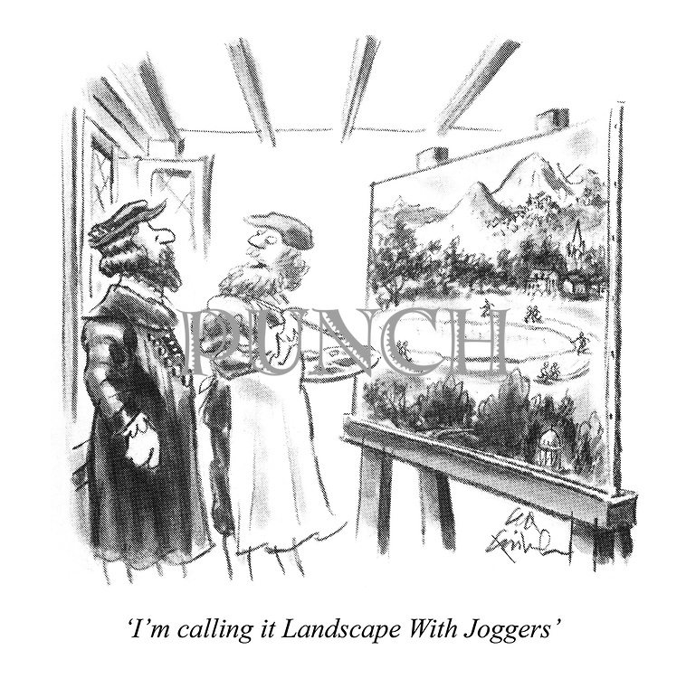 """""""I'm calling it Landscape With Joggers"""""""