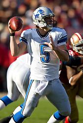 Dec 27, 2009; San Francisco, CA, USA;  Detroit Lions quarterback Drew Stanton (5) during the second quarter against the San Francisco 49ers at Candlestick Park. San Francisco defeated Detroit 20-6.