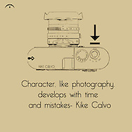 Character, like photography, develops with time and mistakes
