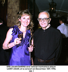 MRS JULIAN BARING and veteran harmonica player LARRY ADLER, at a concert on December 10th 1996.LUL 1