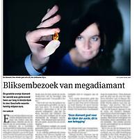 Tekst en beeld zijn auteursrechtelijk beschermd en het is dan ook verboden zonder toestemming van auteur, fotograaf en/of uitgever iets hiervan te publiceren <br /> <br /> Parool 2 november 2013: Megadiamant in Amsterdam