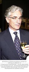 SIR RONALD COHEN at a party in London on 18th March 2002.	OYI 17